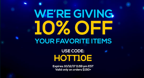 We?re Giving 10% Off Your Favorite Items