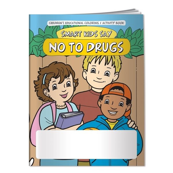 Promotional Coloring Book Smart Kids Say No to Drugs