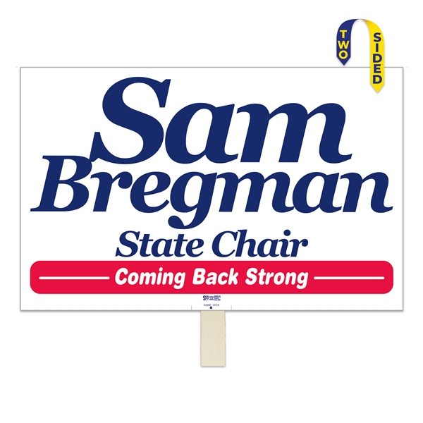 Promotional 2 Sided Rally Sign