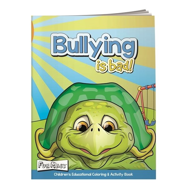 Promotional Coloring Book with Mask Bullying is Bad